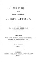 The Works of the Right Honourable Joseph Addison  The Freeholder  no  31 55  On the Christian religion  The drummer  or  The haunted house  Discourse on ancient and modern learning  Appendix  containing pieces by Addison not hitherto pub  in any collected ed  of his works  Letters PDF