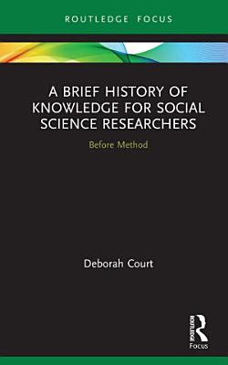 A Brief History of Knowledge for Social Science Researchers PDF