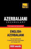 Azerbaijani Vocabulary for English Speakers - 9000 Words
