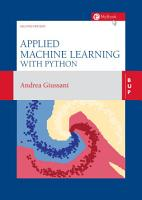 Applied Machine Learning with Python   Second edition PDF