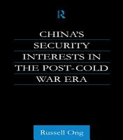 China s Security Interests in the Post Cold War Era PDF