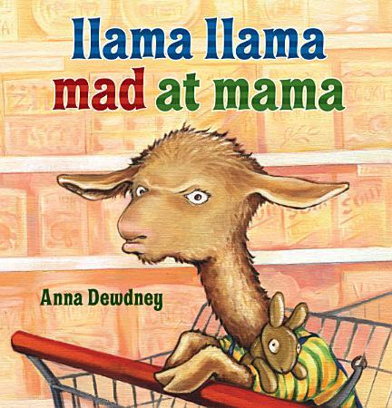 Llama Llama Mad at Mama PDF