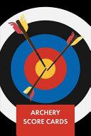 Archery Score Cards