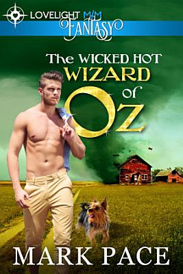 The Wicked Hot Wizard of Oz
