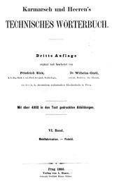 Karmarsch und Heeren's technisches Wèorterbuch: Band 6