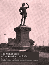 The century book of the American revolution