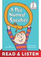 A Pet Named Sneaker  Read   Listen Edition PDF