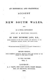 An Historical and Statistical Account of New South Wales: Both as a Penal Settlement and as a British Colony