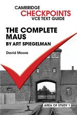 Checkpoints VCE Text Guides: The Complete Maus by Art Speigelman