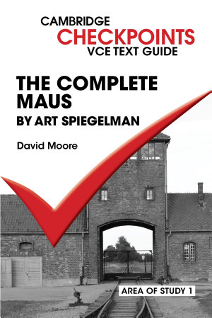 Checkpoints VCE Text Guides  The Complete Maus by Art Speigelman