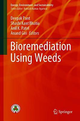 Bioremediation Using Weeds