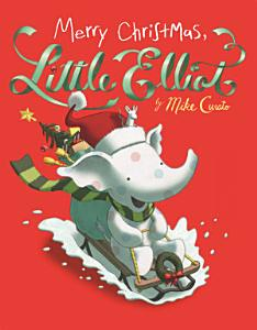Merry Christmas  Little Elliot Book