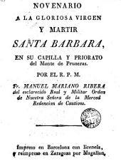 Novenario a la gloriosa virgen y martir Santa Barbara en su capilla y priorato del Montede Pruneras