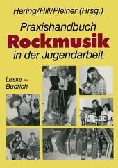 Praxishandbuch Rockmusik in der Jugendarbeit