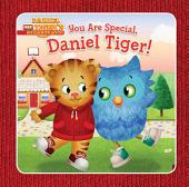 You Are Special, Daniel Tiger!: with audio recording