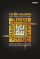 Tafsir Salman: Tafsir Ilmiah Juz 'Amma