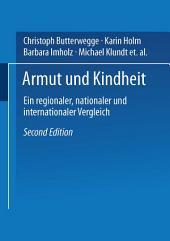Armut und Kindheit: Ein regionaler, nationaler und internationaler Vergleich, Ausgabe 2