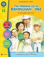 The Watsons Go to Birmingham - 1963 - Literature Kit Gr. 5-6