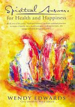 Spiritual Answers for Health and Happiness
