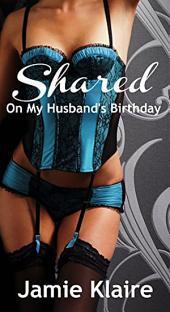 Shared: On My Husband's Birthday