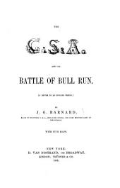 The C. S. A. and the Battle of Bull Run: (a Letter to an English Friend.)