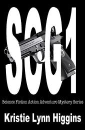 SOG1: Science Fiction Action Adventure Mystery Series