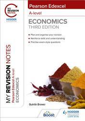 My Revision Notes  Edexcel A Level Economics Third Edition PDF