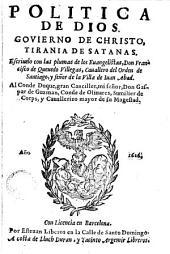 Politica de Dios, gouierno de Christo, tirania de Satanas
