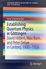 Establishing Quantum Physics in Göttingen