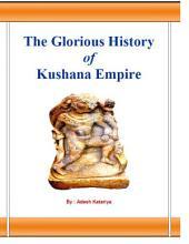 The Glorious History of Kushana Empire: Kushana Gurjar History