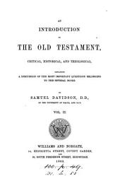 An introduction to the Old Testament, critical, historical, and theological: Volume 2