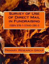 Survey of Use of Direct Mail in Fundraising 3/2014