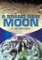A Brand New Moon PDF