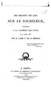 Du projet de loi sur le sacrilège présenté à la Chambre des Pairs, le 4 janvier 1825