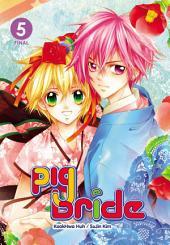 Pig Bride: Volume 5