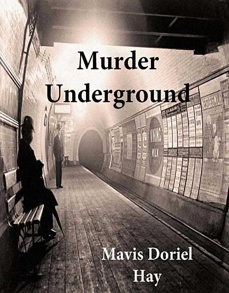 Download Murder Underground Book