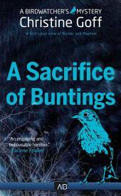 A Sacrifice of Buntings