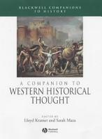 A Companion to Western Historical Thought PDF
