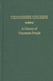 Tennessee Cousins: A History of Tennessee People