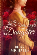 The Land Steward s Daughter
