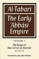 Al   Tabar    Volume 1  The Reign of Ab   Ja Far al Man  s  r A  D  754 775 PDF