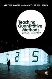 Teaching Quantitative Methods: Getting the Basics Right
