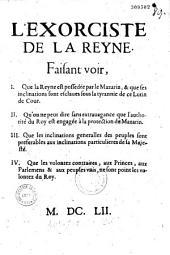 Exorciste de la Reyne faisant voir : 1. que la reyne est possédée par le Mazarin et que ses inclinations sont esclaves sous la tyrannie de ce lutin de cour ; 2. qu'on ne peut dire sans extravagance que l'authorité du roy est engagée à la protection du Mazarin... [par Dubosc Montandré]...
