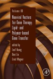 Nonviral Vectors for Gene Therapy: Lipid- and Polymer-based Gene Transfer