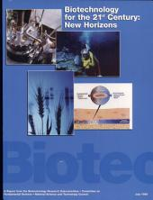 Biotechnology for the 21st Century: New Horizons