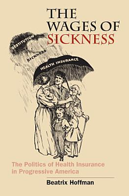The Wages of Sickness
