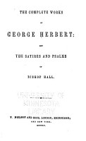 The Complete Works of George Herbert  and The Satires and Psalms of Bishop Hall PDF