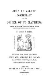 Commentary Upon the Gospel of St. Matthew: Now for the First Time Translated from the Spanish, and Never Before Published in English