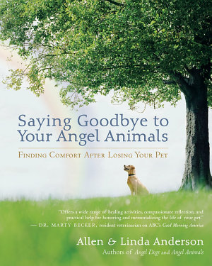 Saying Goodbye to Your Angel Animals PDF