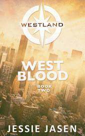 West Blood (Westland, Book 2)
